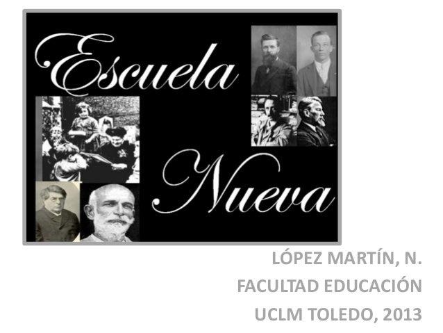 LÓPEZ MARTÍN, N.FACULTAD EDUCACIÓNUCLM TOLEDO, 2013