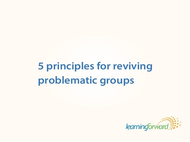 Breathe new life into collaboration: 5 principles for reviving problematic groups