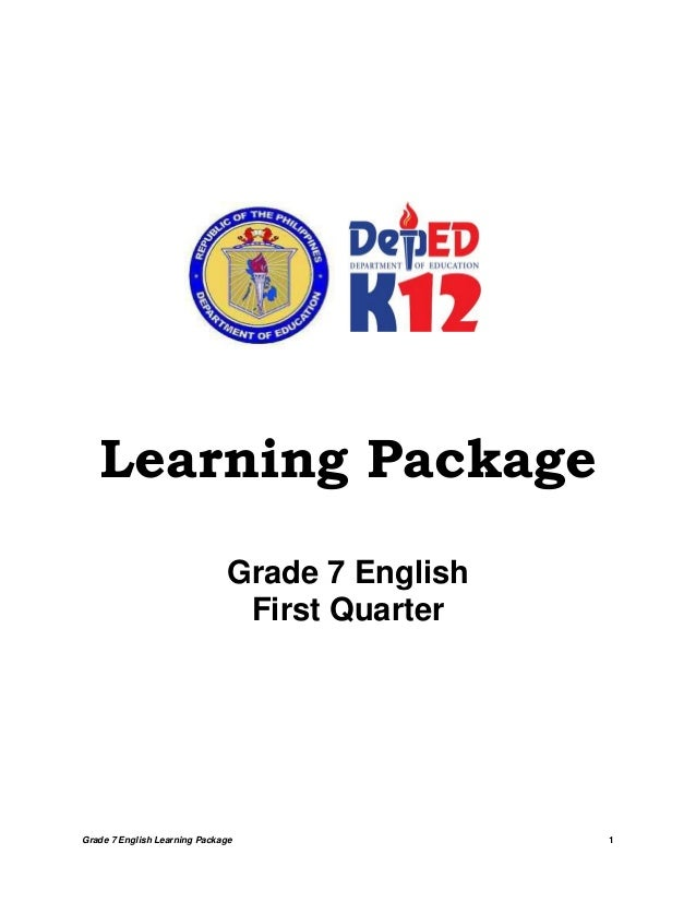 Grade 7 English Learning Package 1 Learning Package Grade 7 English First Quarter