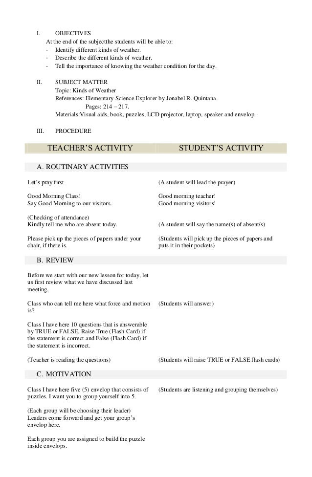 I.  OBJECTIVES At the end of the subjectthe students will be able to: - Identify different kinds of weather. - Describe th...