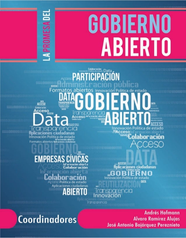 La Promesa del Gobierno Abierto by Andrés Hofmann, Alvaro Ramírez-Alujas y José Antonio Bojórquez Pereznieto is licensed u...