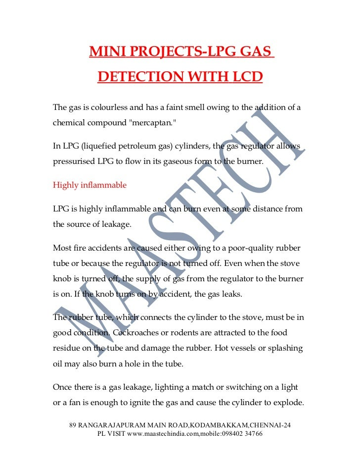 MINI PROJECTS-LPG GAS            DETECTION WITH LCDThe gas is colourless and has a faint smell owing to the addition of ac...