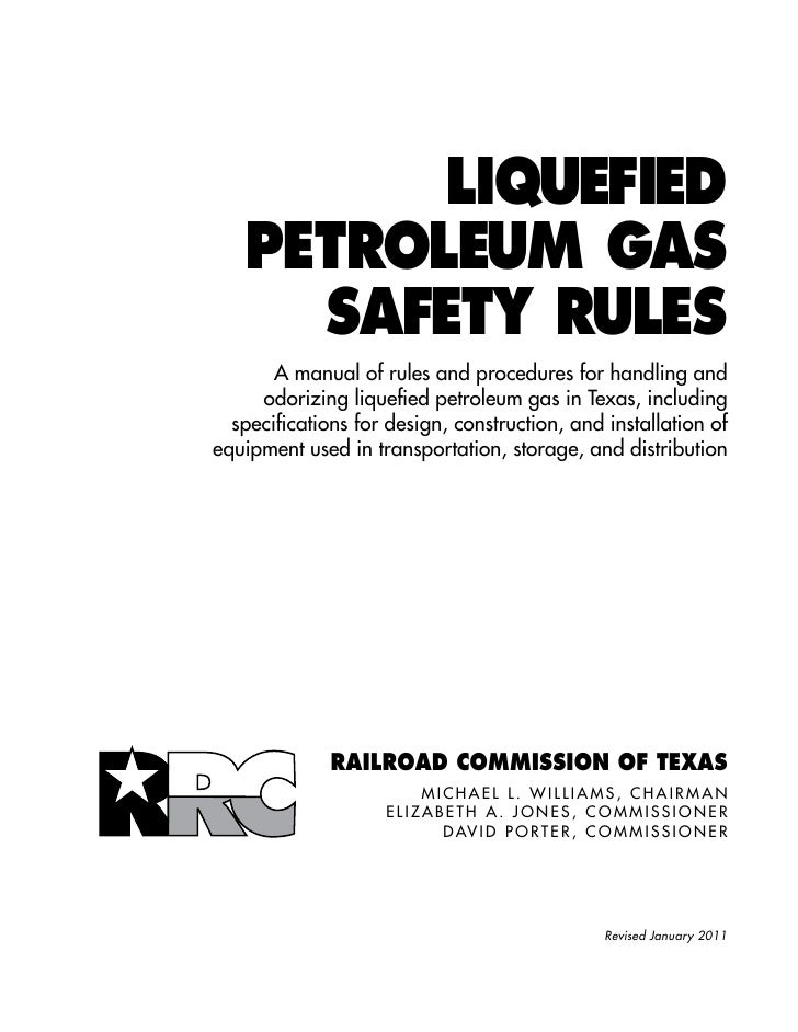 LIQUEFIED       PETROLEUM GAS         SAFETY RULES           A manual of rules and procedures for handling and         odo...