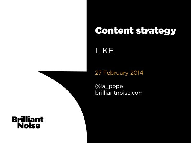 Content strategy for information professionals: slides from LIKE