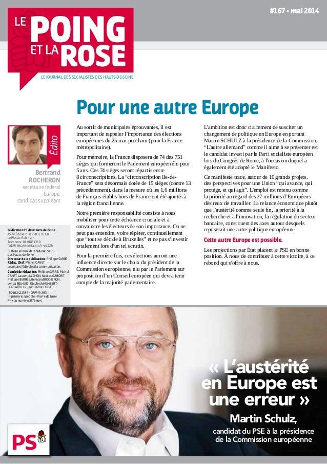 « L'austérité en Europe est une erreur » Martin Schulz, candidat du PSE à la présidence de la Commission européenne AVEC M...