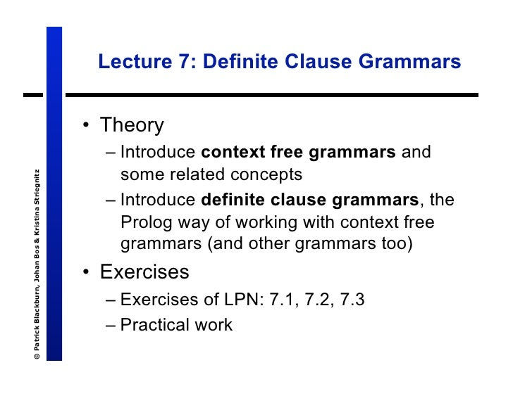 Lecture 7: Definite Clause Grammars                                                          •  Theory                    ...