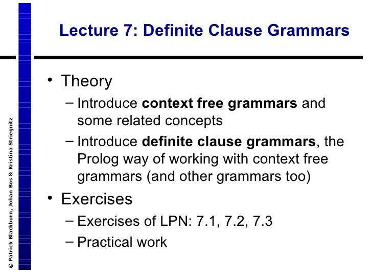 Lecture 7: Definite Clause Grammars