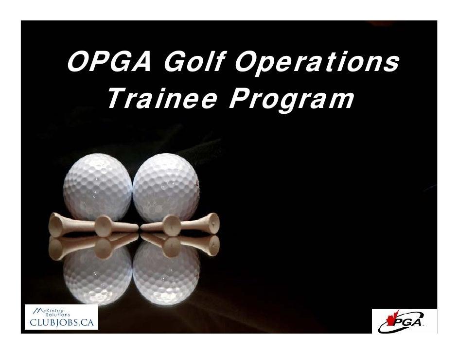 OPGA Golf Operations Learning Program 2009 Opga