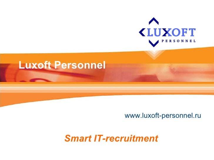 Luxoft Personnel www.luxoft-personnel.ru     Smart IT-recruitment