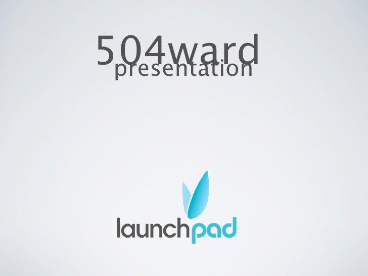 504ward  presentation