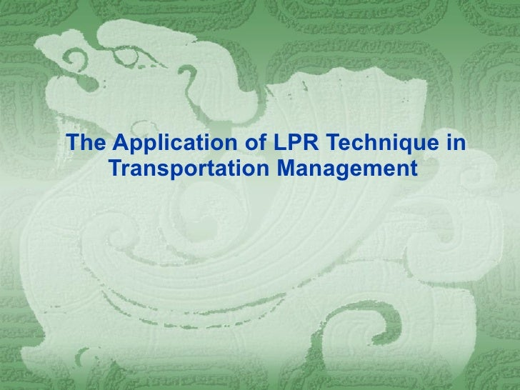 The Application of LPR Technique in  Transportation Management