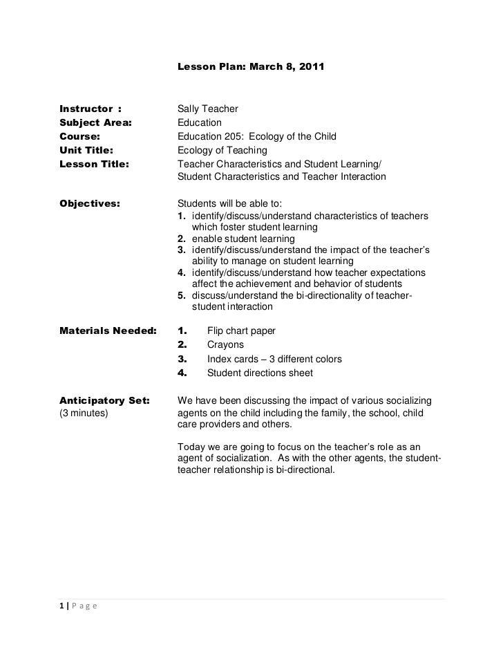 Lesson Plan: March 8, 2011Instructor :        Sally TeacherSubject Area:       EducationCourse:             Education 205:...