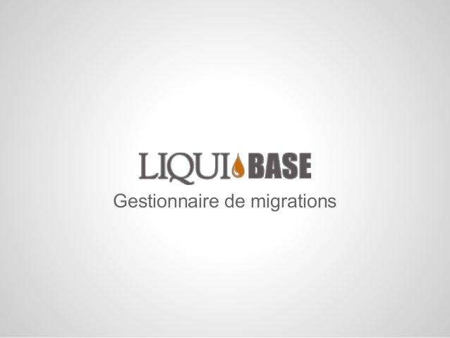 Gestionnaire de migrations