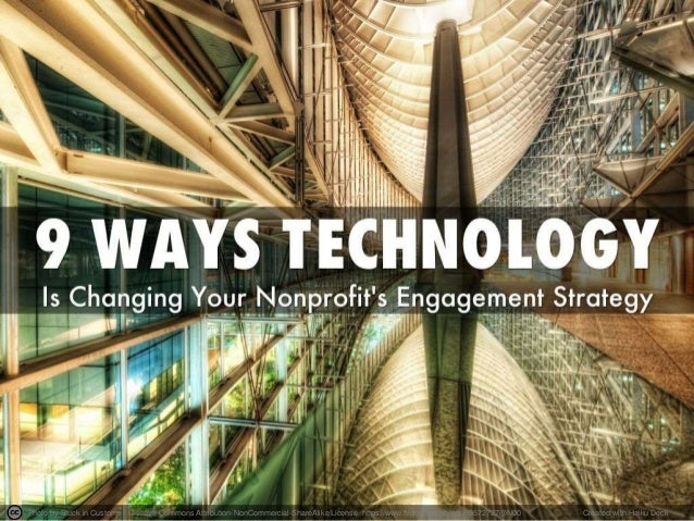 9 Ways Technology Is Changing Your Nonprofit's Engagement Strategy