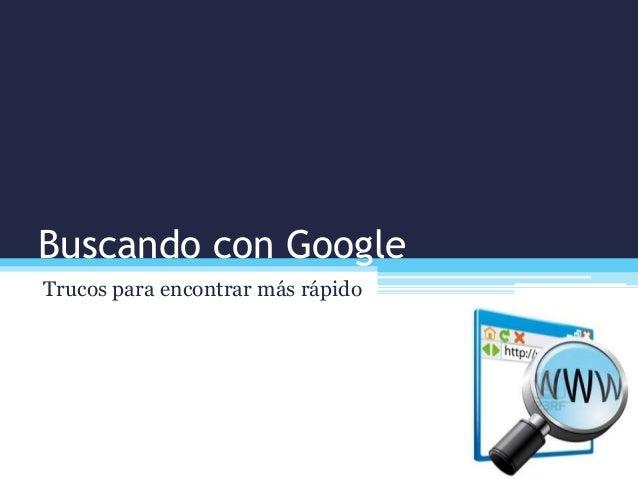 LR - Buscando con google