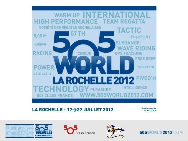 LA ROCHELLE - 17>27 JUILLET 2012 Version complète au 25/11/2010
