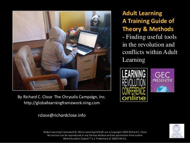 By Richard C. Close The Chrysalis Campaign, Inc. http://globallearningframework.ning.com rclose@richardclose.info Global L...