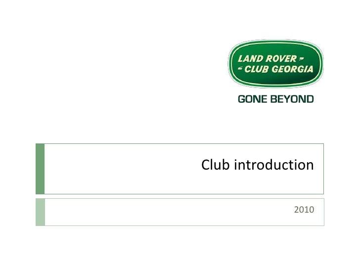 Club introduction<br />2010<br />