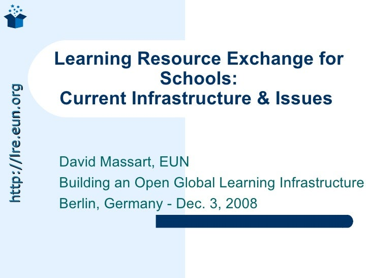 Learning Resource Exchange for Schools: Current Infrastructure & Issues