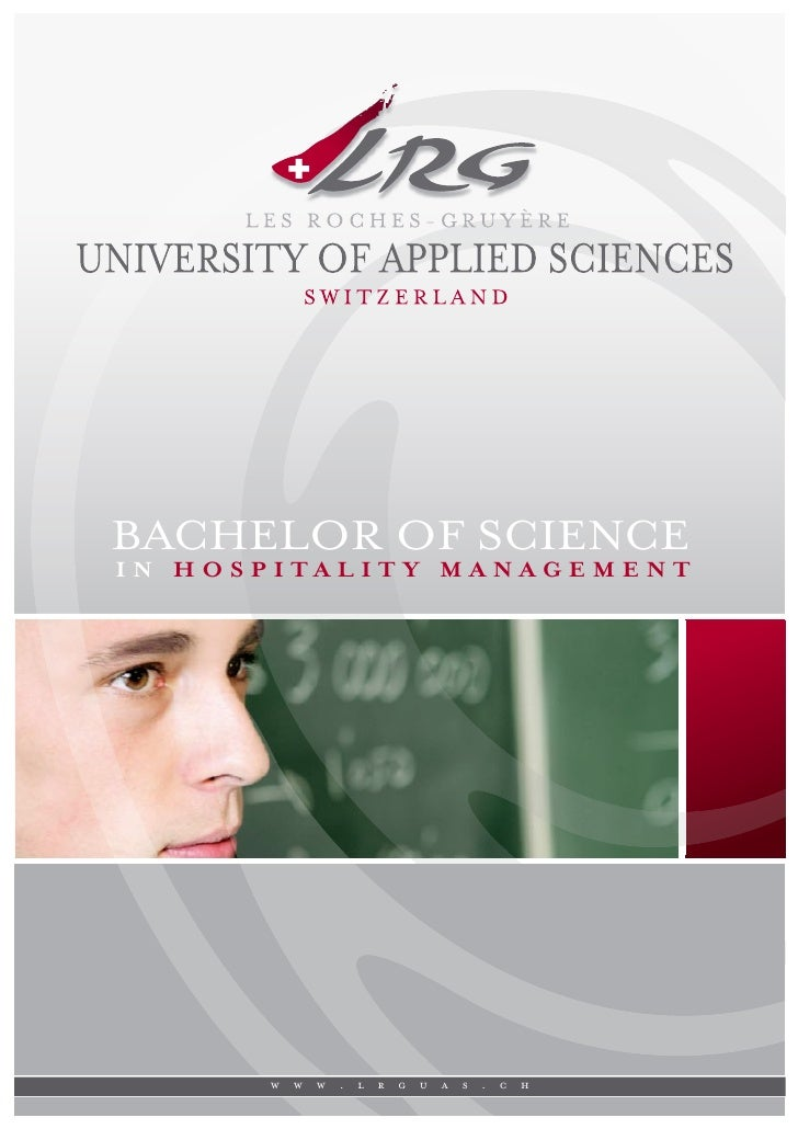 BACHELOR OF SCIENCE IN HOSPITALIT Y MANAGEMENT            w   w   w   .   l   r   g   u   a   s   .   c   h