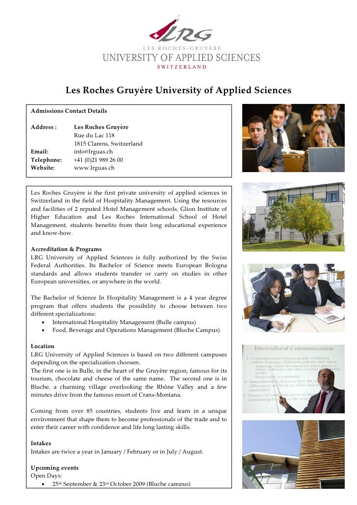 Les Roches Gruyère University of Applied Sciences  Admissions Contact Details  Address :       Les Roches Gruyère         ...