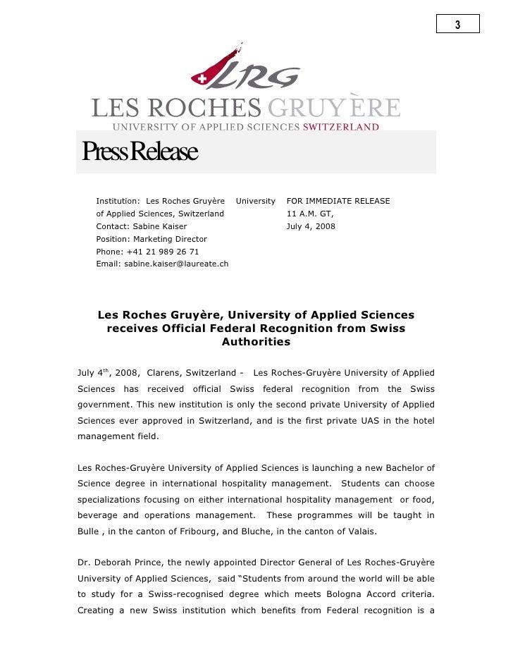 3      PressRelease     Institution: Les Roches Gruyère    University   FOR IMMEDIATE RELEASE     of Applied Sciences, Swi...