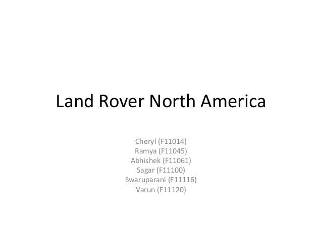 land rover harvard case Category: lrna business marketing case study, solution title: land rover  north  charles hughes, president and ceo of land rover north america ( lrna),.