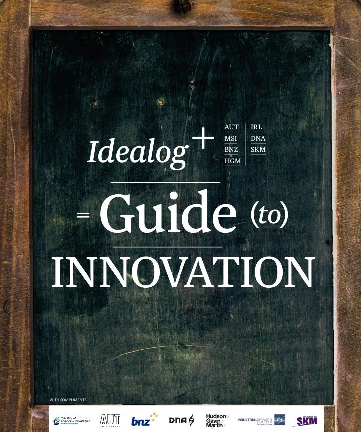 The Idealog Guide to Innovation
