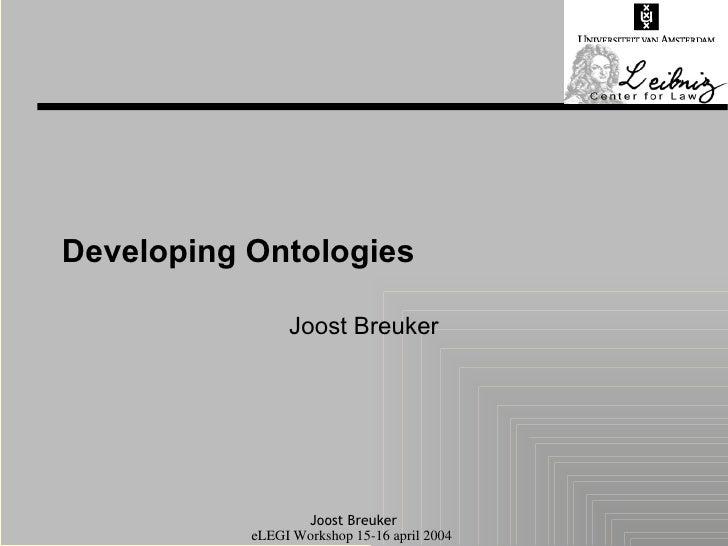 Developing Ontologies Joost Breuker