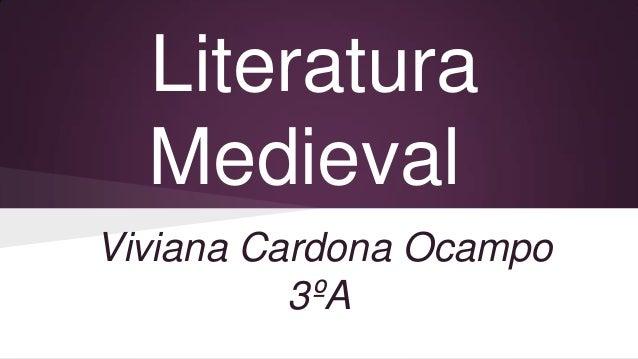 Literatura Medieval Viviana Cardona Ocampo 3ºA