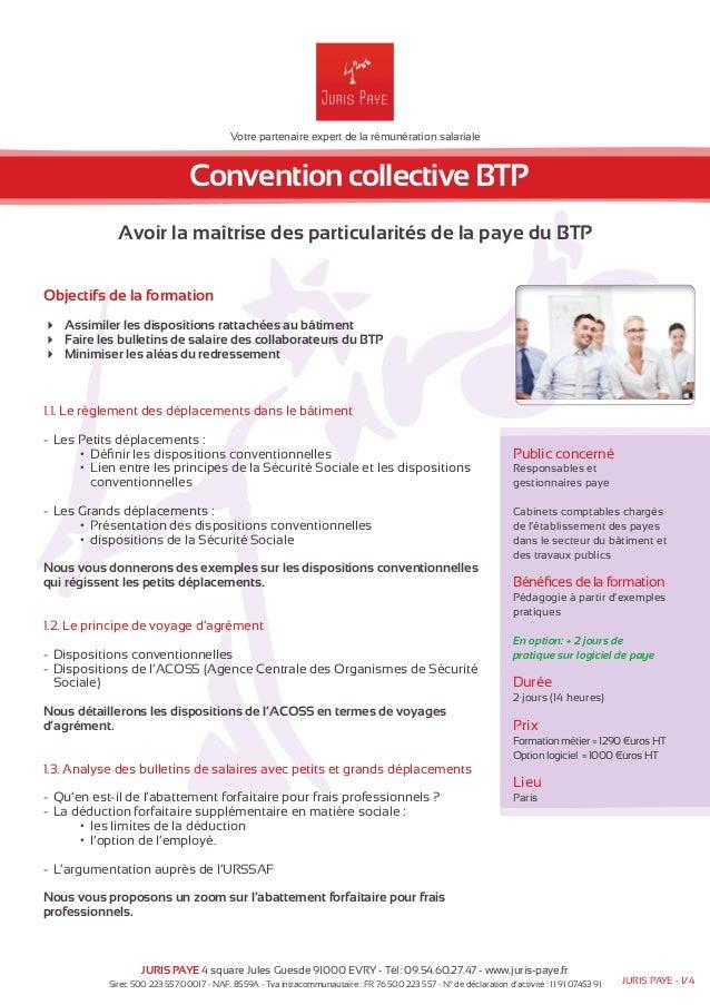 Votre partenaire expert de la rémunération salariale  Convention collective BTP  Avoir la maîtrise des particularités de l...