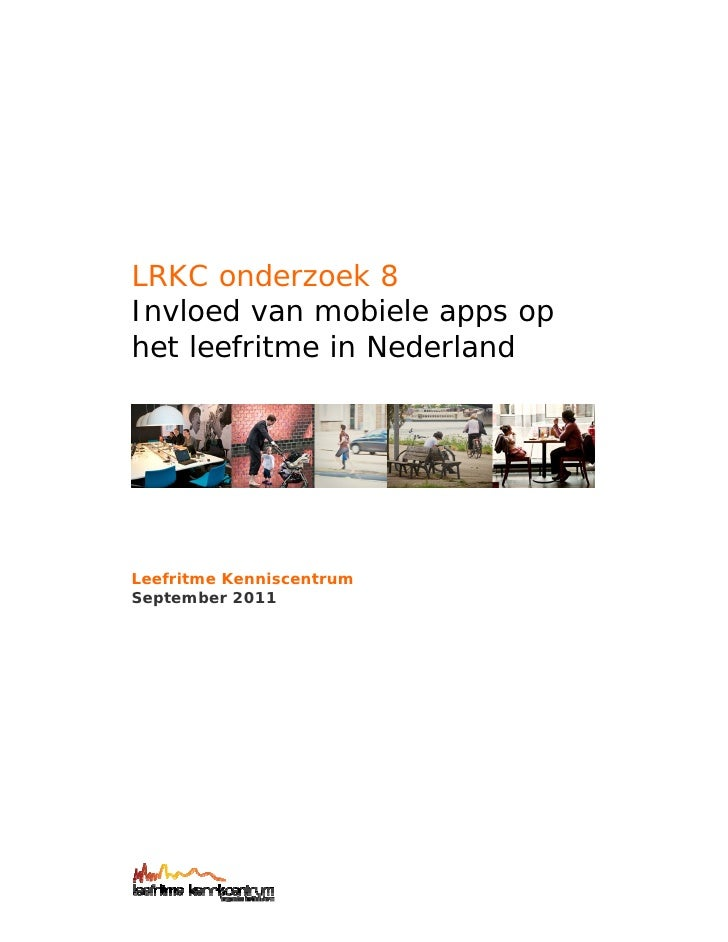 Lrkc invloedvanmobieleappsophetleefritmeinnederland-111025083235-phpapp02