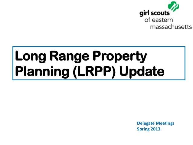 Long Range Property Planning Update
