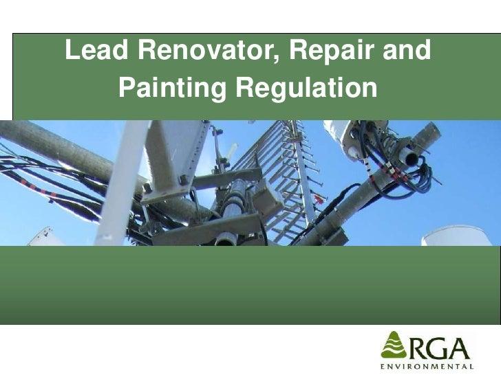 Lead Renovator, Repair and    Painting Regulation