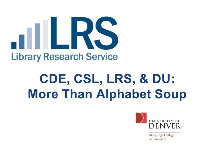 Library Research Service and Colorado State Library