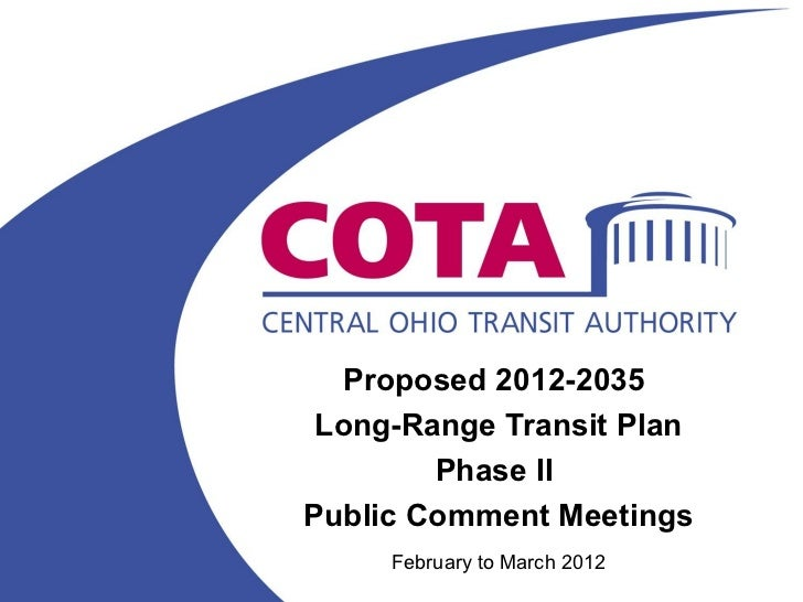Proposed 2012-2035 Long-Range Transit Plan        Phase IIPublic Comment Meetings     February to March 2012