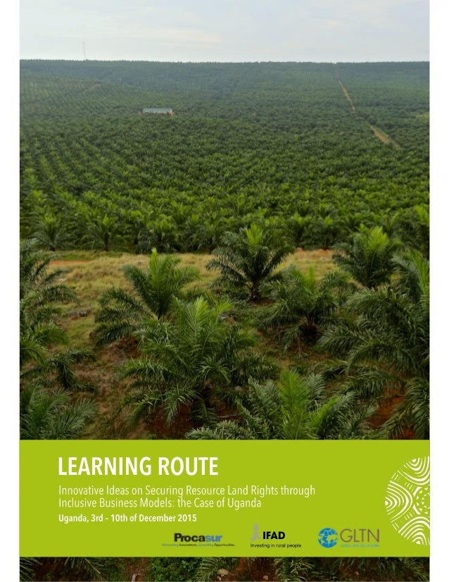 Learning Route Fieldblog: Securing Land Rights through ...
