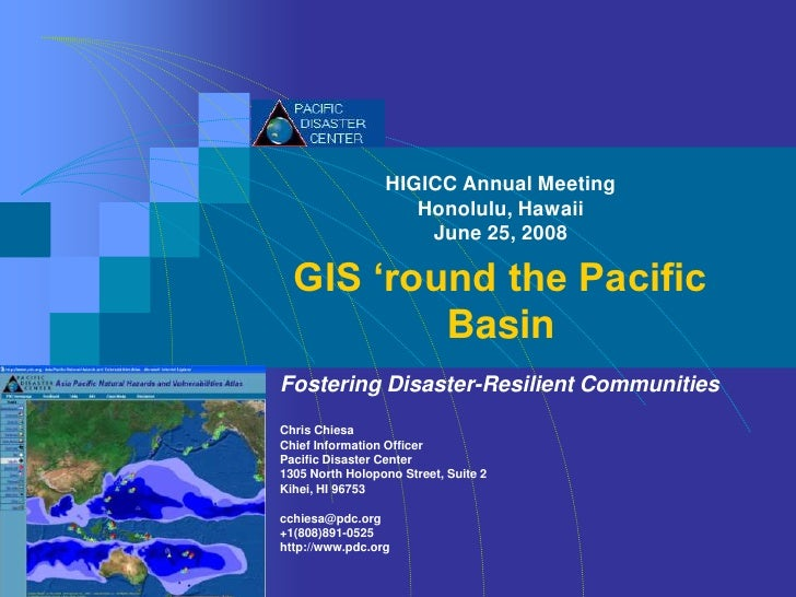 HIGICC Annual Meeting                     Honolulu, Hawaii                      June 25, 2008    GIS 'round the Pacific   ...