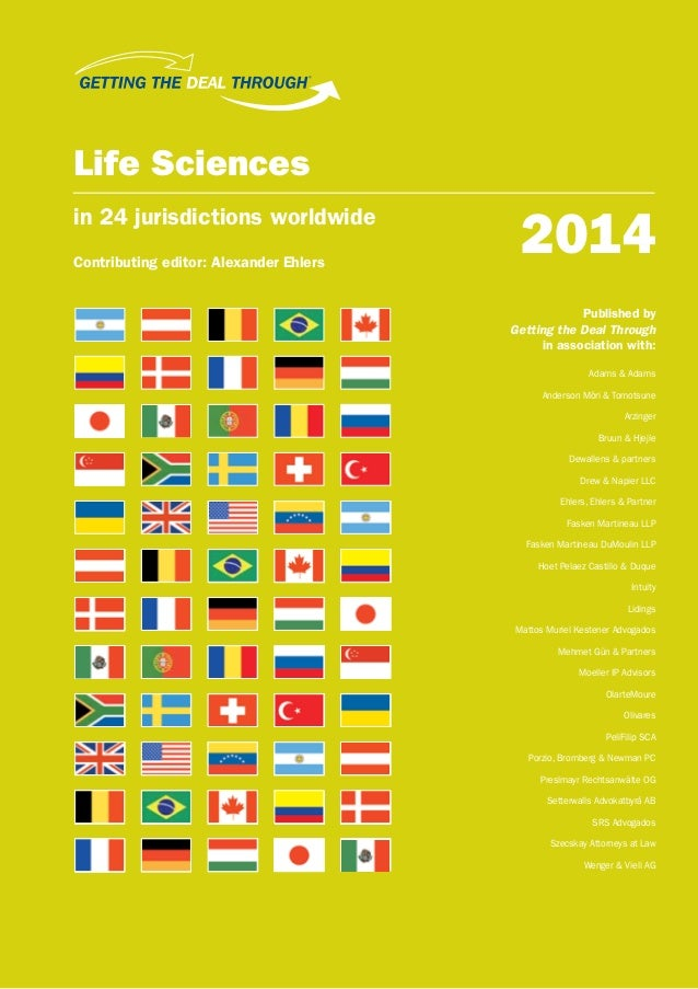 ®  Life Sciences in 24 jurisdictions worldwide Contributing editor: Alexander Ehlers  2014 Published by Getting the Deal T...