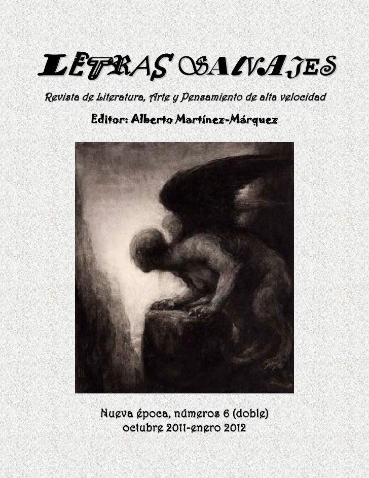 LE RAS SALVAJESRevista de Literatura, Arte y Pensamiento de alta velocidad         Editor: Alberto Martínez-Márquez       ...