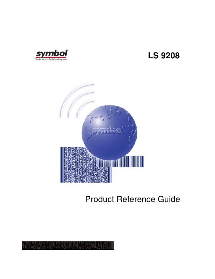 LS 9208     Product Reference Guide