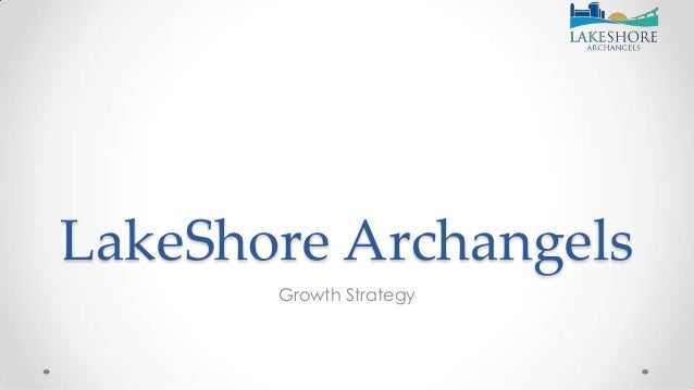 LakeShore Archangels Growth Strategy