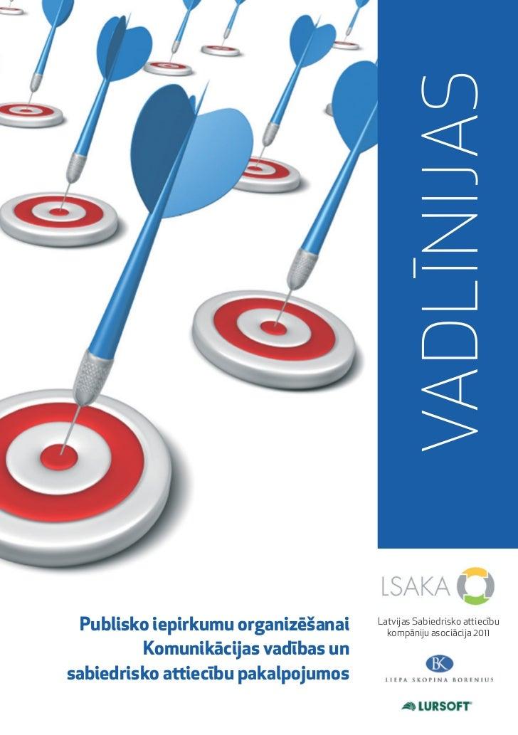 Vadlīnijas publisko iepirkumu organizēšanai komunikācijas vadības un sabiedrisko attiecību pakalpojumos
