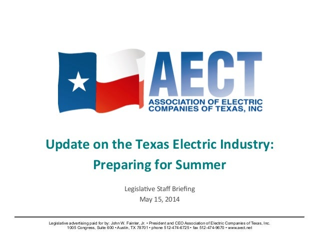 Update	   on	   the	   Texas	   Electric	   Industry:	    Preparing	   for	   Summer	    	    Legisla)ve	   Staff	   Briefin...