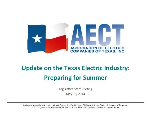 Update  on  the  Texas  Electric  Industry:   Preparing  for  Summer      Legisla)ve  Staff  Briefin...