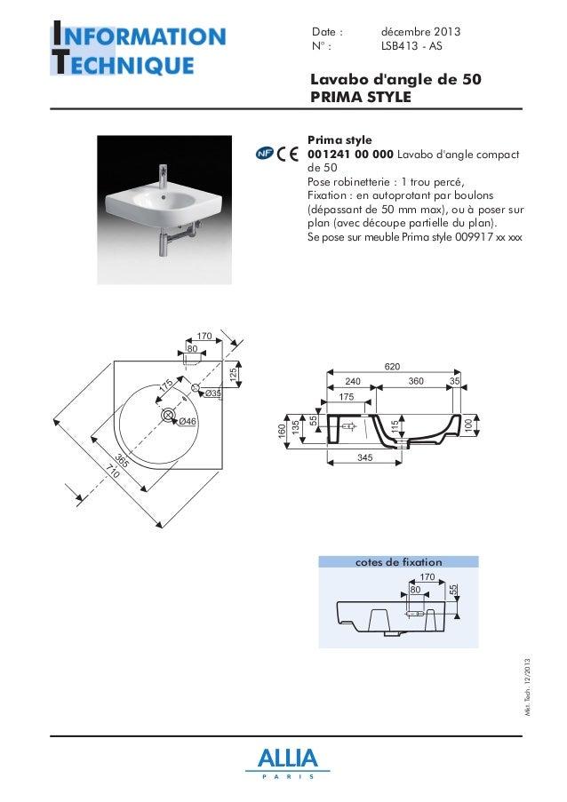 Fiche technique lavabo d 39 angle de 50 cm prima style par for Salle de bain allia