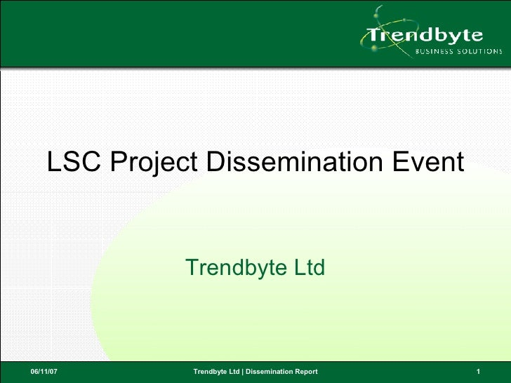 LSC Project Dissemination Event Trendbyte Ltd