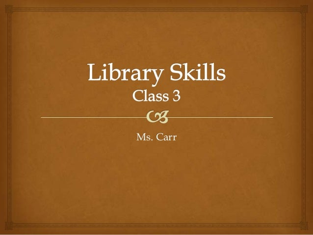 Librark Skills: Class Three