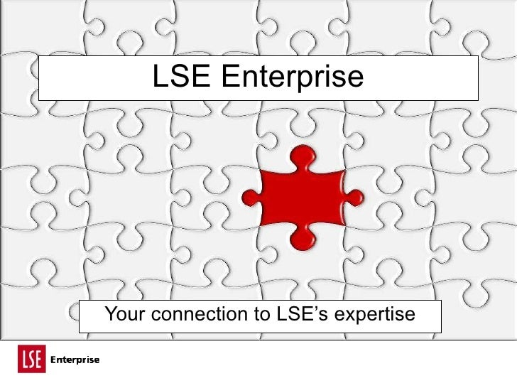 LSE Enterprise Your connection to LSE's expertise