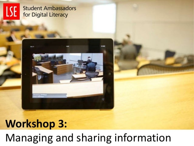 Workshop 3: Managing and sharing information